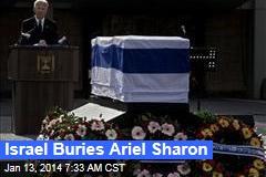 Israel Buries Ariel Sharon