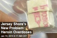 Jersey Shore's New Problem: Heroin Overdoses