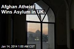 Afghan Atheist Wins Asylum in UK