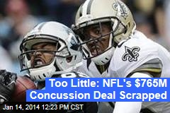 Judge Scraps $765M NFL Deal on Concussions