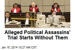 Alleged Political Assassins' Trial Starts Without Them