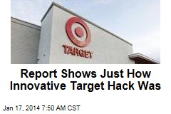 Report Shows Just How Innovative Target Hack Was