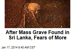 After Mass Grave Found in Sri Lanka, Fears of More