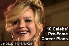 10 Celebs' Pre-Fame Career Plans