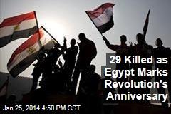 29 Killed as Egypt Marks Revolution's Anniversary
