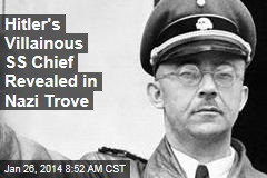 Hitler's Villainous SS Chief Revealed in Nazi Trove