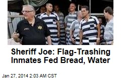 Flag-Trashing Inmates Put on Bread, Water
