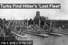 Turks Find Hitler's 'Lost Fleet'