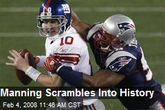 Manning Scrambles Into History