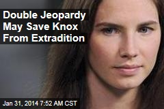 Double Jeopardy May Save Knox From Extradition