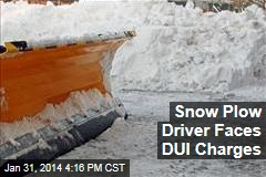 Snow Plow Driver Faces DUI Charges