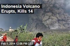 Indonesia Volcano Erupts, Kills 14