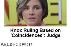 Knox Ruling Based on 'Coincidences': Italian Judge
