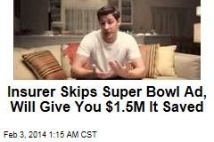 Company Skips Super Bowl Ad, Gives Savings Away