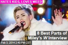 8 Best Parts of Miley's W Interview