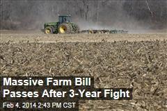 Massive Farm Bill Passes After 3-Year Fight