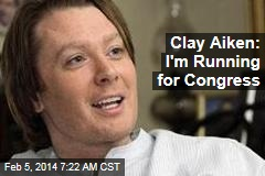 Clay Aiken: I'm Running for Congress