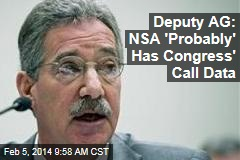 Deputy AG: NSA 'Probably' Has Congress' Call Data