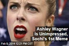 Ashley Wagner Is Unimpressed, Sochi's 1st Meme