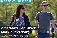 America's Top Giver: Mark Zuckerberg