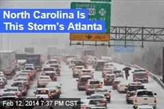 North Carolina Is This Storm's Atlanta