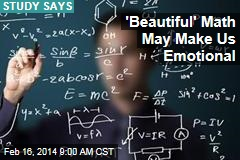'Beautiful' Math May Make Us Emotional