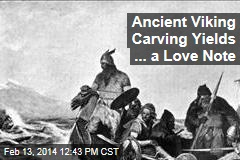 Ancient Viking Carving Yields ... a Love Note