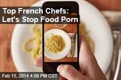 Top French Chefs: Let's Stop Food Porn