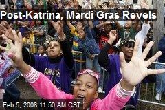Post-Katrina, Mardi Gras Revels