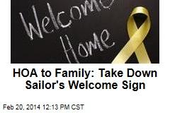 HOA to Family: Take Down Military Welcome Sign