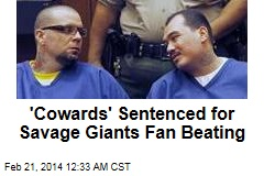 'Cowards' Sentenced for Giants Fan Beating