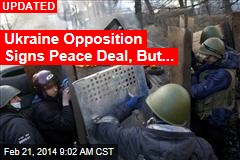 Ukraine President: Peace Deal Reached