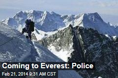 Coming to Everest: Police