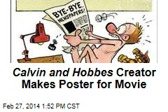 Calvin and Hobbes Creator Makes Poster for Movie