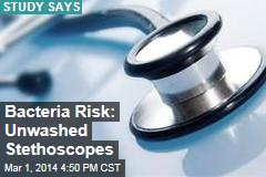 Bacteria Risk: Unwashed Stethoscopes