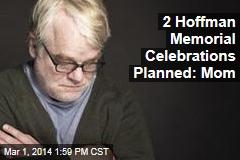 2 Hoffman Memorial Celebrations Planned: Mom
