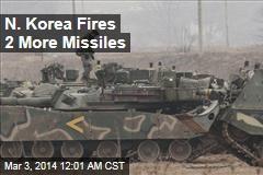N. Korea Fires 2 More Missiles Amid US War Games