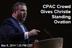 CPAC Crowd Gives Christie Standing Ovation