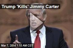 Trump 'Bumps Off' Jimmy Carter