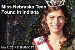 Miss Nebraska Teen Found in Indiana