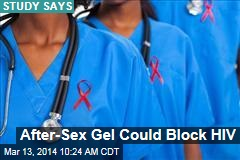 After-Sex Gel Could Block HIV