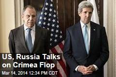 US, Russia Talks on Crimea Flop