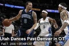 Utah Dances Past Denver in OT