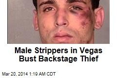 Vegas Male Strippers Bust Backstage Thief