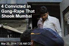 4 Convicted in Gang-Rape That Shook Mumbai