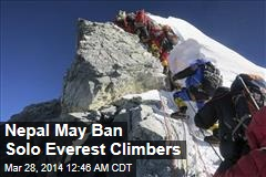 Nepal May Ban Solo Everest Climbers