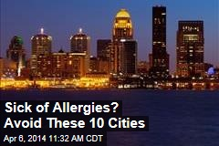 Sick of Allergies? Avoid These 10 Cities