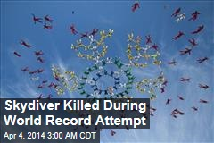 Skydiver Killed During World Record Attempt