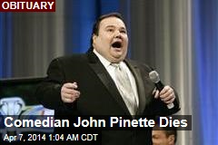 Comedian John Pinette Dies