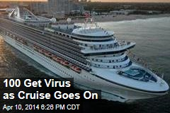 100 Get Virus as Cruise Goes On